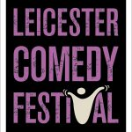 Leicester Comedy Festival Celebrates Record Box Office Returns