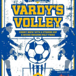 Real Ale Vardy's Volley With Steamin' Billy & Charnwood Brewery.