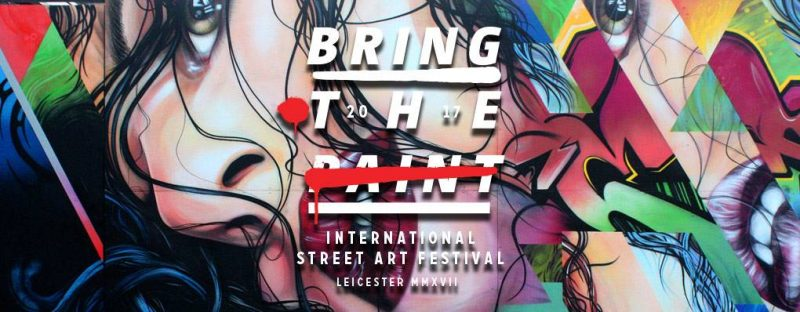 CQA Presents Bring The Paint International Street Art Festival.