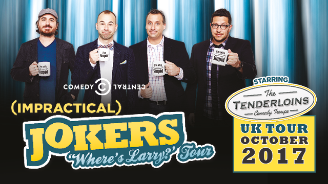 impractical jokers return to uk this october with the where s larry tour. Black Bedroom Furniture Sets. Home Design Ideas