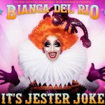 RUPAUL'S DRAG RACE CHAMPION BIANCA DEL RIO ANNOUNCES 'IT'S JESTER JOKE' 2019 UK ARENA TOUR