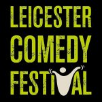 Win! Leicester Comedy Festival Tickets!