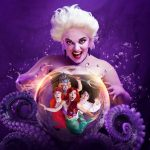 The Untold Story Of Ursula The Sea Witch Dives in to Birmingham Hippodrome
