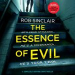 The Essence Of Evil - A Brand New Book From West Midlands Writer, Rob Sinclair