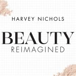 Celebrate All Things Beauty at Harvey Nichols